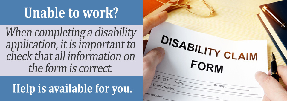 3 Mistakes to avoid when completing a disability application.