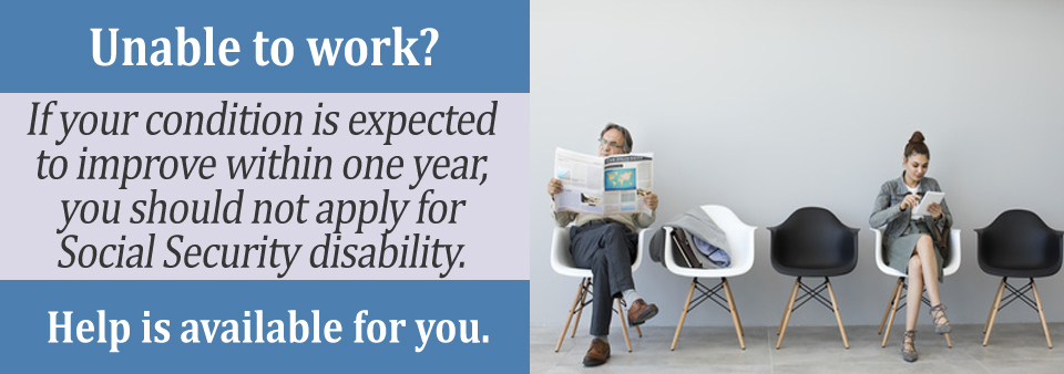 how long do I have to be disabled to receive Social Security disability?
