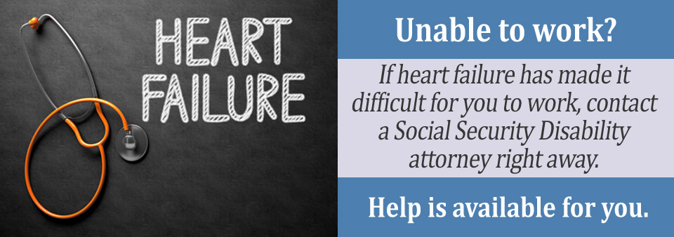 How Can An Attorney Help Me With My Heart Failure Claim?