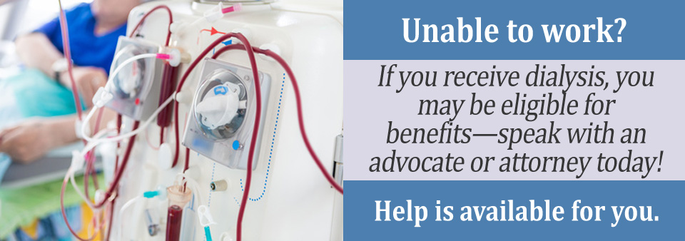 Social Security Benefits While Undergoing Dialysis