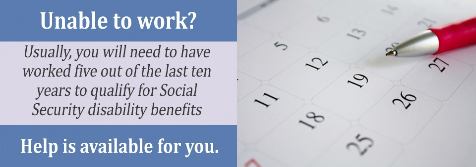 You need to have earned enough work credits to qualify for disability benefits.