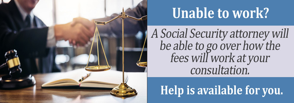 What Fees Will a Social Security Attorney Receive?