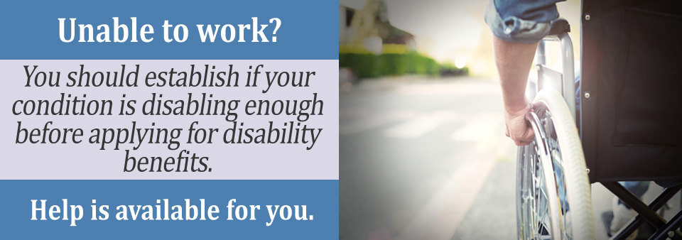 5 Things to Ask Yourself Before Applying for Disability Benefits